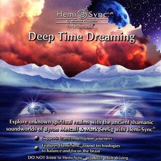 ディープ・タイム・ドリーミング【瞑想音楽・ヘミシンクCD】