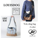 【送料無料】(Petie)Navy,LightBlue Louis Dog (ルイスドッグ)(ルイドッグ)Yolo sling Bag小型犬 軽量 キャリーバッ...