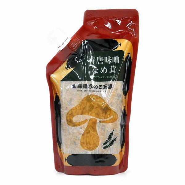 青唐味噌なめ茸(パウチ 400g)【北海道 きのこ 王国】【お土産】【ご飯の友】【なめたけ パウチ】