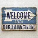 【ハワイアン ウッド サインボード ウエルカム ビーチ】WD-004 西海岸風インテイア サーフィン メッセージ看板 木製看…