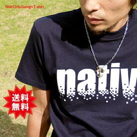 Tシャツ メンズ レディース 半袖 キッズ オリジナル native 150 160 S M L XL