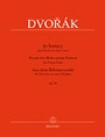 ドヴォルジャーク   ボヘミアの森より 作品68(1台4手)   From the Bohemian Forest for Piano Duet op.68(1P4H) ピアノ 楽譜
