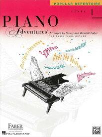 ピアノ・アドベンチャー   ピアノ・アドヴェンチャーズ ポピュラーレパートリーブック レベル 1   Piano Adventures Popular Repertoire Book Level 1 ピアノ 楽譜
