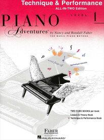 ピアノ・アドベンチャー   ピアノ・アドヴェンチャーズ テクニック&パフォーマンス レベル 1   Piano Adventure Technique&Performance Level 1 All-in-Two Edition ピアノ 楽譜