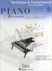 ピアノ・アドベンチャー   ピアノ・アドヴェンチャーズ テクニック&パフォーマンス レベル 2A   Piano Adventure Technique&Performance Level 2A All-in-Two Edition ピアノ 楽譜