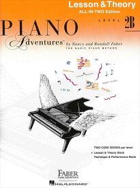 ピアノ・アドベンチャー   ピアノ・アドヴェンチャーズ レッスン&セオリー レベル 2B   Piano Adventure Lesson&Theory Level 2B All-in-Two Edition ピアノ 楽譜