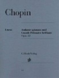 ピアノ 楽譜 ショパン   アンダンテ・スピアナートと華麗なる大ポロネーズ 作品22   Andante spianato und Grande Polonaise brillante Op.22