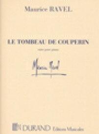 ラヴェル   クープランの墓   Le Tombeau de Couperin suite ピアノ 楽譜