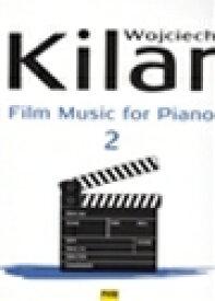 キラール   ピアノのための映画音楽 第2巻   Film Music for Piano 2 ピアノ 楽譜