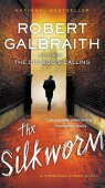 The Silkworm(Mulholland Books)