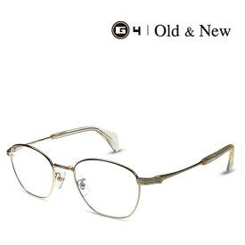 G4 Old & New 5667 GP/BR ゴールド 度付きメガネ 伊達メガネ メンズ レディース ユニセックス ジーフォー オールド&ニュー 日本製 本格眼鏡