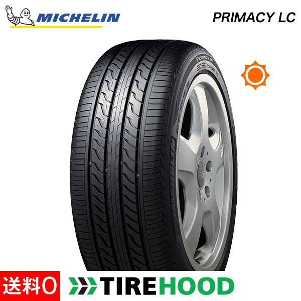 215/55R17 94V ミシュラン PRIMACY(プライマシー) PRIMACY LC タイヤ単品1本