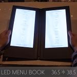 光るメニューブック。36.5×38.5センチ。二面LED
