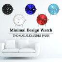 トーマ アレクサンドル Thomas Alexandre フランス ブランド 腕時計 ミニマルデザイン メンズ レディース ユニセック…