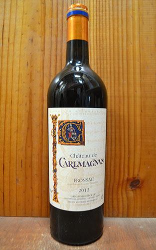 シャトー ド カルルマニュス (カロリュス) 2012 フランス ボルドー AOCフロンサック 赤ワイン 辛口 フルボディ 750mlChateau de CARLMAGNUS [2012] AOC Fronsac