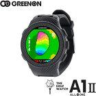 Green On グリーンオン ザ・ゴルフウォッチ A1-II (エーワン・ツー) THE GOLF WATCH A1 II G017 【オールインワン画面搭載/腕時計型ゴルフナビ/GPSキャディー】