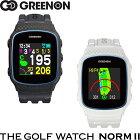 Green On グリーンオン ザ・ゴルフウォッチ ノルム2 THE GOLF WATCH NORM II G018B/G018W 【腕時計型ゴルフナビ/GPSキャディー/スマホ連動/精度/距離計】
