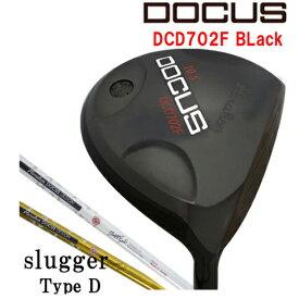 ドゥーカス DOCUS メンズゴルフクラブ DCD702F Black ドライバー Slugger typed シャフト