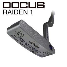 ドゥーカス DOCUS メンズゴルフクラブ パター RAIDEN 1 ライデン1 スチールシャフト