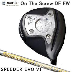 ムジーク Muziik メンズゴルフクラブ オンザスクリューディーエフ On The Screw DF Ti BLACK IP Fairway Wood フェアウェイウッド Speeder EVOLUTION6 シャフト
