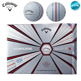 2019 キャロウェイ CHRME SOFT X トリプル・トラック 1ダース ゴルフボール US仕様【メール便不可】【あす楽対応】