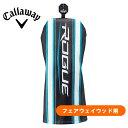 キャロウェイ ゴルフ ローグシリーズ フェアウェイウッド用 純正ヘッドカバー メンズ レディース兼用 callaway ROGUE …