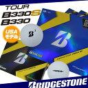【USモデル】 ブリヂストン TOUR B330 B330S 硬いツアーコアで飛距離を追求した、アスリートボール ウレタンカバー 1ダース 12球入り ゴルフ ...