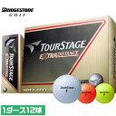 TOUR STAGE14 EXTRA DISTANCE 1ダース 果敢に攻めるゴルファーに新たな飛びのアドバンテージを ツアーステージ BRIDGE STONE ブリヂストン ボール 全三色 outlet