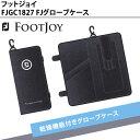 フットジョイ FJGC1827FJグローブケース【Foot Joy】【FOOT JOY】【ゴルフアクセサリ】【GS7】【ASU】
