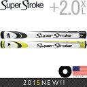スーパーストローク 2015 SUPER STROKE プラス 2.0 XL パターグリップ 【全2色】【US正規品】 ST0043 【200円ゆうパケ…