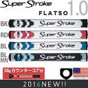 スーパーストローク SUPER STROKE 2016 フラッツォ 1.0(FLATSO 1.0)パターグリップ (50gカウンターコア付) 【US正規品】 S...