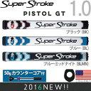 スーパーストローク SUPER STROKE 2016 ピストル GT 1.0(PISTOL GT 1.0)パターグリップ (50gカウンターコア付) 【…