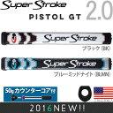 スーパーストローク SUPER STROKE 2016 ピストル GT 2.0(PISTOL GT 2.0)パターグリップ (50gカウンターコア付) 【US正...