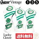 【送料無料】【即納】3個セット ギアット GUIOTE Vintage Lucky Clover PUレザー ウッドヘッドカバー (#1・#3・#5) 刺繍 247 【ゴルフ】