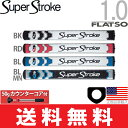 【ゆうメール配送】 スーパーストローク SUPER STROKE 2016 フラッツォ 1.0(FLATSO 1.0)パターグリップ (50gカウン…