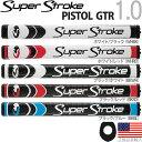 スーパーストローク SUPER STROKE 2017 ピストル GTR 1.0(PISTOL GTR 1.0)パターグリップ 【US正規品】 ST0088 【...