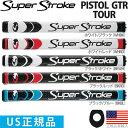 スーパーストローク SUPER STROKE 2017 ピストル GTR ツアー(PISTOL GTR TOUR)パターグリップ 【US正規品】 ST0087 …