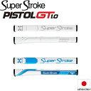 【日本仕様】 スーパーストローク トラクション ピストル GT 1.0 (SuperStroke Traxion Pistol GT)パターグリップ カウンターコア装着可能 GR225 【200円ゆうパケット対応商品】【ゴルフ】