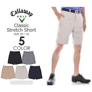 (スペシャル感謝セール)ゴルフウェア メンズ 春 夏 ゴルフパンツ ハーフパンツ メンズ おしゃれ キャロウェイ Callaway メンズ クラシック ストレッチ ショートパンツ 大きいサイズ