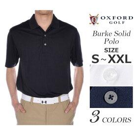 ゴルフウェア メンズ シャツ トップス ポロシャツ 春夏 おしゃれ オックスフォード OXFORD ゴルフウェア メンズウェア ゴルフ バーク ソリッド 半袖ポロシャツ 大きいサイズ USA直輸入 あす楽対応