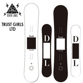 デスレーベル スノーボード DEATH LABEL TRUST GIRLS LTD 19-20 トラストガール リミテッド レディース ダブルキャンバー スノボー 板【店頭受取対応商品】