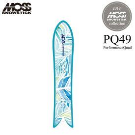 モス スノースティック MOSS SNOWSTICK PQ49 149cm レディース 18-19 パウダー サーフスタイル【店頭受取対応商品】