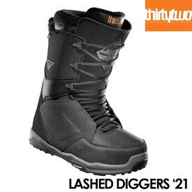 予約 サーティーツー ブーツ THIRTYTWO LASHED DIGGERS 21-22モデル スノーボード BOOTS