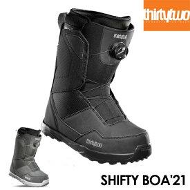 予約 サーティーツー ブーツ THIRTYTWO SHIFTY BOA 21-22 BOOTS ボア スノーボード スノボ