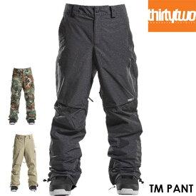 【予約】サーティーツー THIRTYTWO TM PANT 32 21-22 パンツ スノーボード ウェアー スノボ