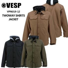 予約 べスプ 19-20モデル VESP TWOWAY SHIRTS JACKET VPMJ19-12 スノーボードウェア ジャケット ウェアー【店頭受取対応商品】