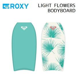 ボディボード ROXY RX LIGHT FLOWERS BODYBOARD ロキシー BB BODY BOARD