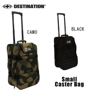 【4日20:00〜11日1:59★エントリーでP5倍】トラベルバッグ DESTINATION Caster Bag Small スーツケース 47L【店頭受取対応商品】