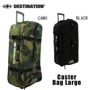 【4日20:00〜11日1:59★エントリーでP5倍】トラベルバッグ DESTINATION Caster Bag Large スーツケース 125L