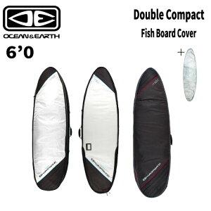 サーフボードケース オーシャンアンドアース OCEAN&EARTH DOUBLE COMPACT FISH XP 6'0 2本収納 トリップ 【店頭受取対応商品】